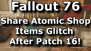 Fallout 76 Share Atomic Shop Items Glitch After Patch 16! Outfits, Weapon / Armor Skins & More!