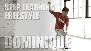 DOMINIQUE | FREE STYLE - STEP LEARNING - Dance Tutorials