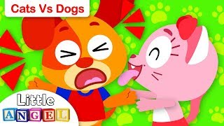 Cats vs Dogs | Kids Songs and Nursery Rhymes by Little Angel