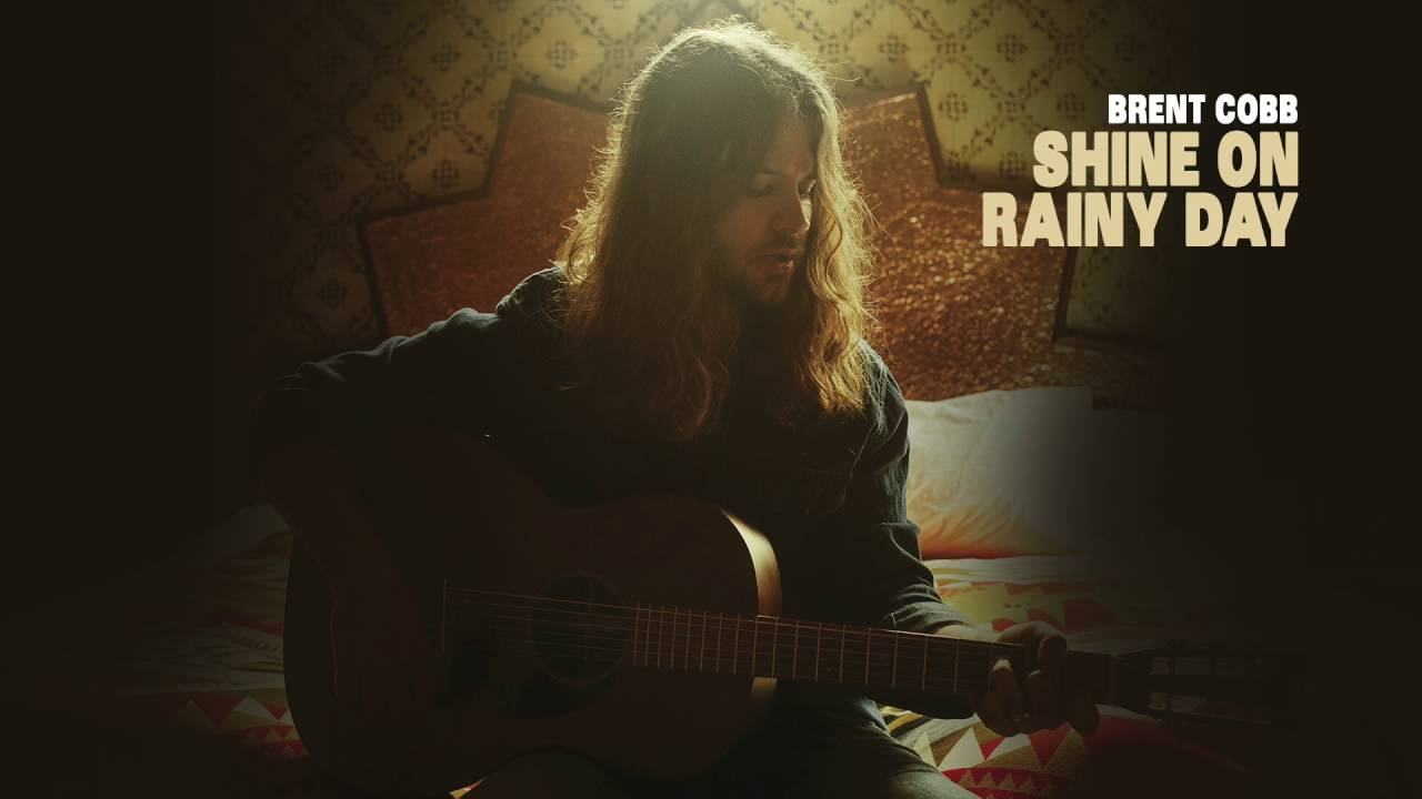 Brent Cobb Shine On Rainy Day Official Audio Chords Chordify