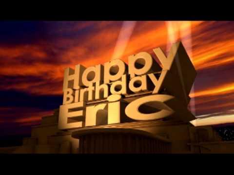 Happy Birthday Eric Youtube