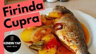 Çupra Balık Fırında Nasıl Yapılır? | Kendin Yap Anadolu Mutfak