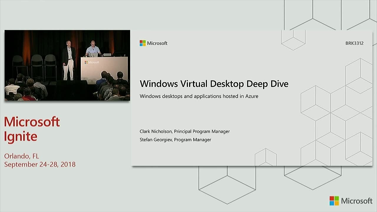 Windows Virtual Desktop deep dive - BRK3312