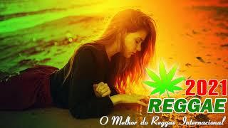 Música Reggae 2021 - O Melhor do Reggae Internacional -  Reggae Remix 2021 #62