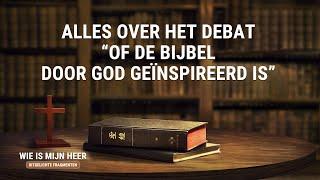 Of de Bijbel door God geïnspireerd is