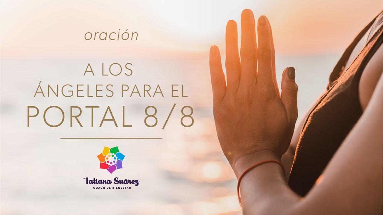 🙌ORACIÓN A LOS ÁNGELES PARA EL PORTAL 8/8