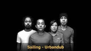 Sailing - Urbandub (Lyrics)