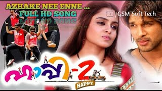 AZHAKE NEE ENNE PIRIYALLE HAPPY2  Full HD MALAYALAM SONG 2.0
