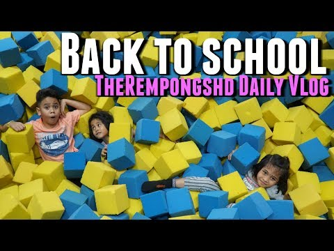 Back To School VLOG Liburan Seru  TheRempongs