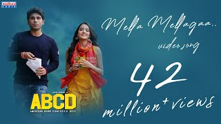 Mella Mellaga Full Video Song | ABCD Movie Songs | Allu Sirish , Rukshar Dhillon ,Sid Sriram,judah s Thumb