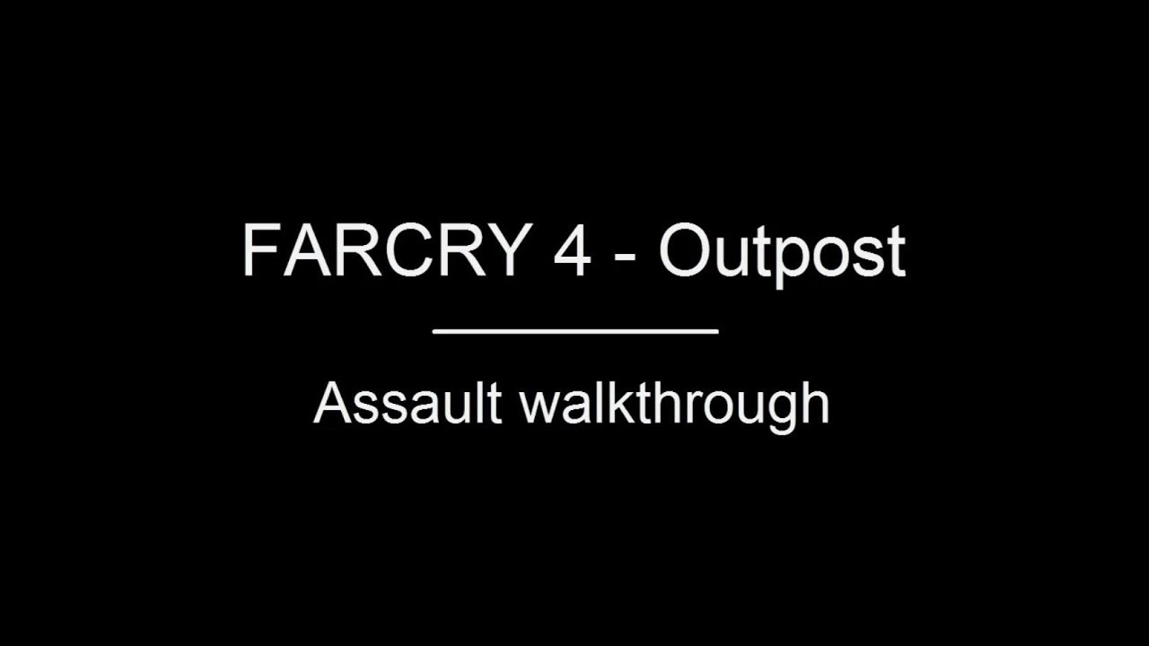 FARCRY 4 | OUTPOST