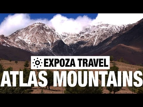 The Atlas Mountains Vacation Travel Video Guide
