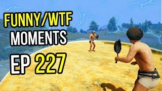 PUBG: Funny & WTF Moments Ep. 227