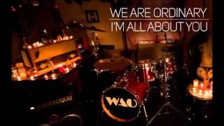 We are ordinary - I