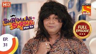 Shrimaan Shrimati Phir Se - Ep 31 - Full Episode - 24th April, 2018
