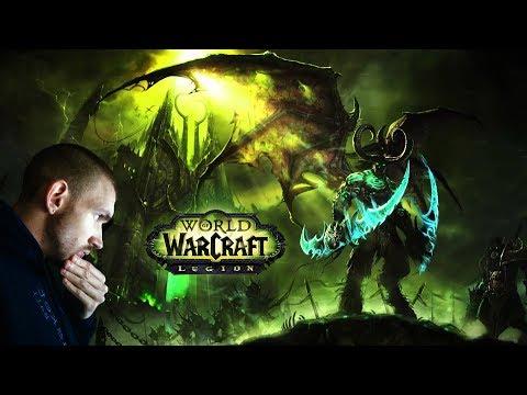 World of Warcraft Legion - Visszatérés Azeroth-ba :)
