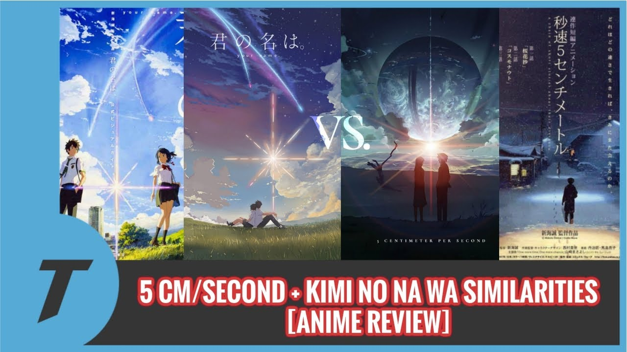 5 centimeters per second kimi no na wa your name similarities anime review