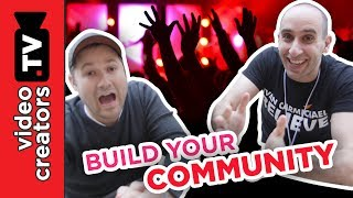 How To Grow a Community and Mobilize them for Action!