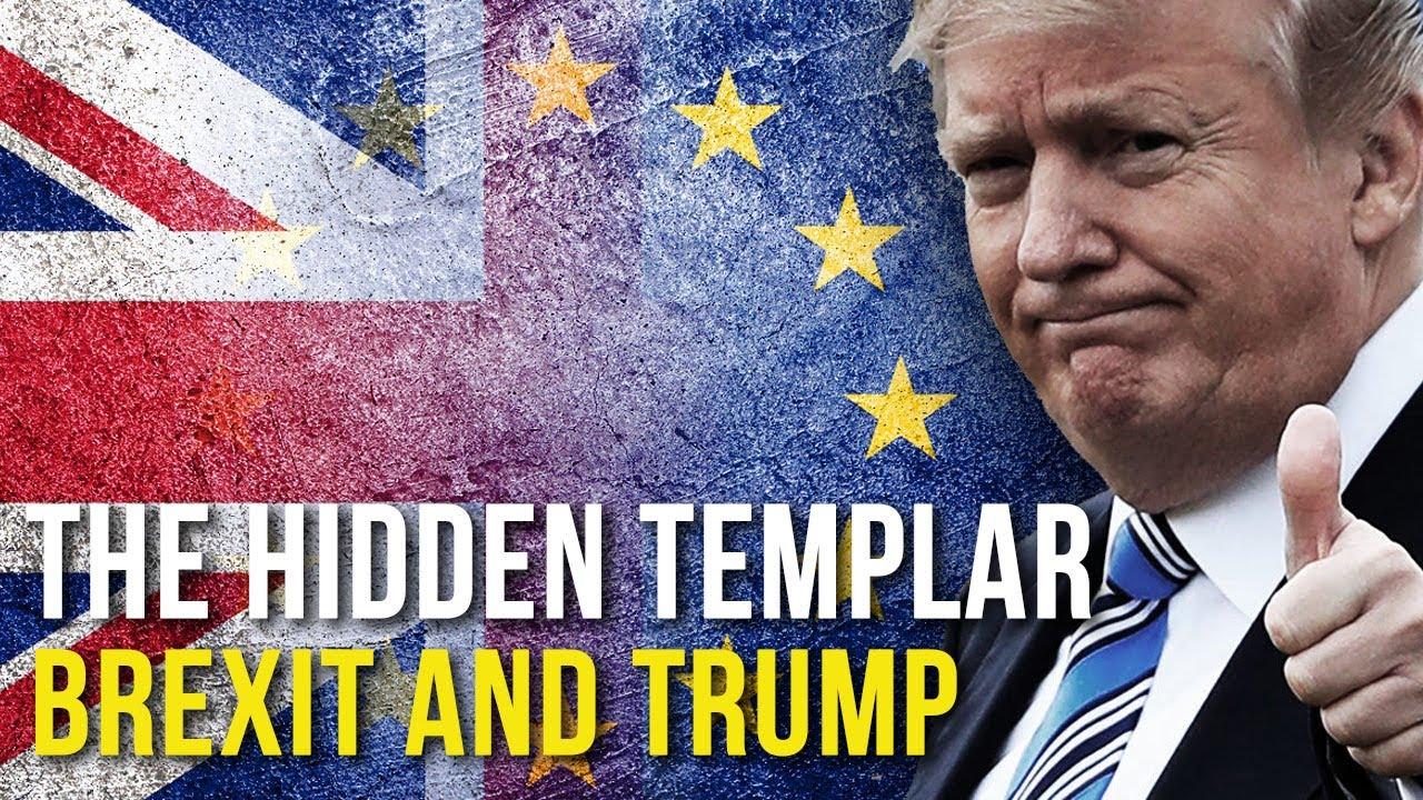 Brexit and Trump - Knights Templar International