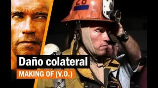 Daño colateral (Collateral damage, 2002) - Making of (V.O.)