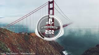 Video Sage The Gemini - Watchachacha | Amazing BassBoost download MP3, 3GP, MP4, WEBM, AVI, FLV April 2018