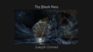 The Black Mate By Joseph Conrad - Part 1