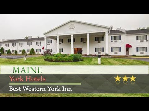 Best Western York Inn - York Hotels, Maine