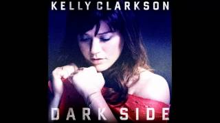 Kelly Clarkson - Dark Side (DJ Laszlo Dark Anthem Club Mix) (Audio) (HQ)