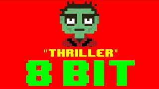 Thriller (8 Bit Remix Cover Version) [Tribute to Michael Jackson] - 8 Bit Universe