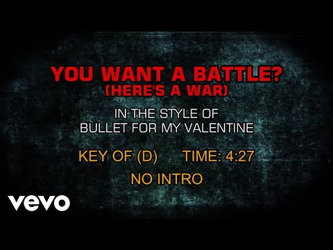 Bullet For My Valentine - You Want A Battle? (Here's A War) (Karaoke)