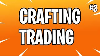 Crafting/Trading For Viewers (Fortnite Save The World)