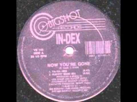 INDEX - NOW THAT YOU'RE GONE (12'' CLUB MIX) - 1990