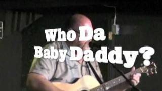 Who Da Baby Daddy? At Cafe Coco In Nashville Tennessee