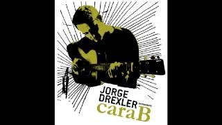 Jorge Drexler - Un país con el nombre de un río (Cara B)