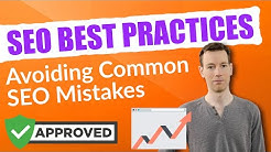 SEO Best Practices - Avoiding Common SEO Mistakes In 2018