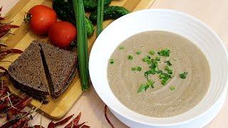 Сливочный суп-пюре из шампиньонов Мой самый любимы рецепт