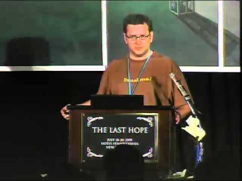 The Last HOPE (2008): Hacker Space Design Patterns
