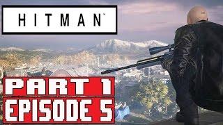 HITMAN EPISODE 5 Gameplay Walkthrough Part 1 (1080p) No Commentary (COLORADO)