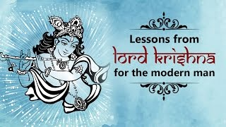 Spiritual Enlightenment - Lessons of Lord Krishna for the modern man