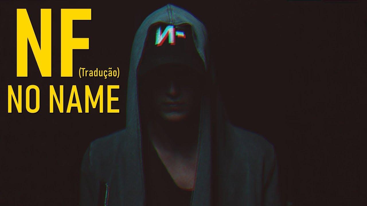 Download NF - NO NAME (Legendado/Tradução)
