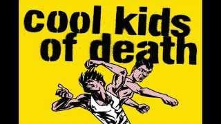 Cool Kids of Death - Butelki z benzyną i kamienie