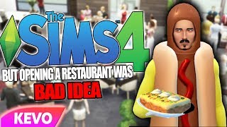 Sims 4 but opening a restaurant was a bad idea