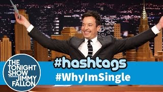 Hashtags: #WhyImSingle