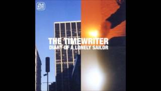 The Timewriter: Life Is Just A Timeless Motion [HQ]