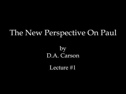 DA Carson  The New Perpsective On Paul