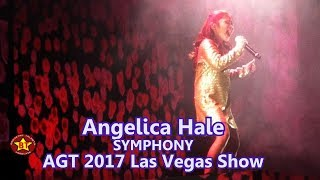 Angelica Hale Symphony AGT 2017 Las Vegas Show (HQ audio) Planet Hollywood Nov 2017
