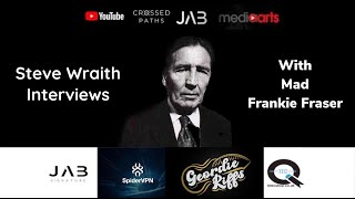 Steve Wraith Interviews Mad Frankie Fraser and Sons 2011 part 8
