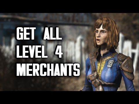 How to Get All Level 4 Merchants - Fallout 4