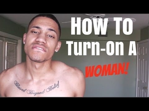 How To Turn-On A Woman! -@MysticGotJokes