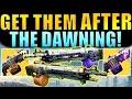 Destiny: Get the Nova Mortis & Abbadon AFTER The Dawning!